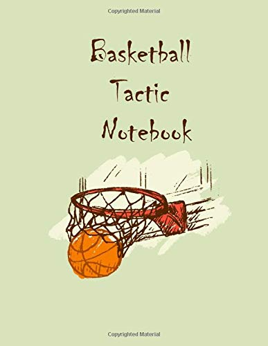 Coach Basketball Tactic Notebook:Basketball Tactic Notebook, Coaching Play Book, Blank Basketball Court,: | Size 8.5x11 inches | Matte cover | Your ... |Gift idea for the best basketball coaches