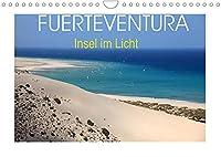 Fuerteventura - Insel im Licht (Wandkalender 2022 DIN A4 quer): Weite Sandstraende, Wasser, Wellen, wilde Bergwelten und warme Temperaturen das ganze Jahr. (Monatskalender, 14 Seiten )