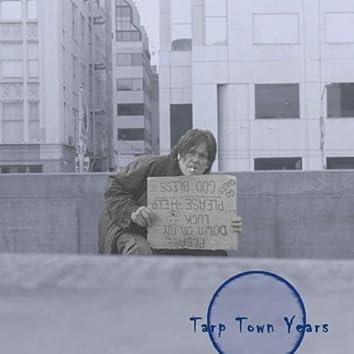 TARP TOWN YEARS