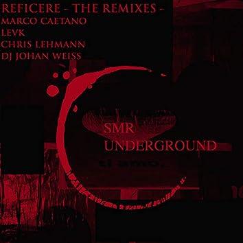 Reficere - The Remixes -