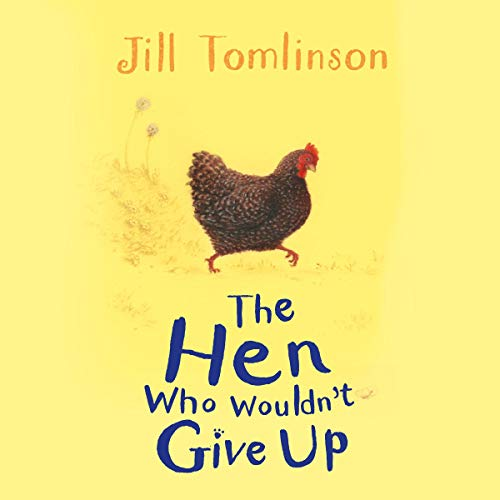 The Hen Who Wouldn't Give Up  By  cover art