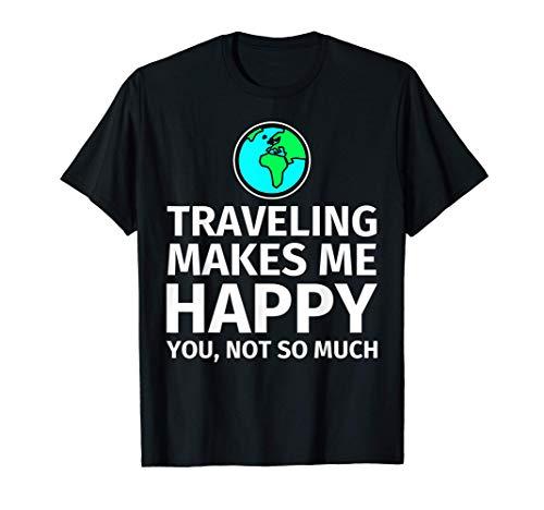 Regalo para viajeros: viajar me hace feliz Camiseta
