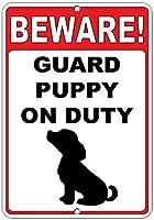 注意してください! 義務のおかしい引用アルミニウム金属看板に子犬をガードします。