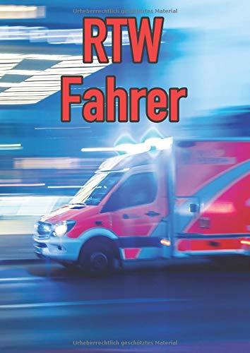 RTW Fahrer:   Punkte - gepunkted   bullet Notizbuch   120 Seiten   dotted Papier DIN A4   für Rettungswachen Fahrer