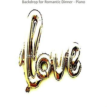 Backdrop for Romantic Dinner - Piano