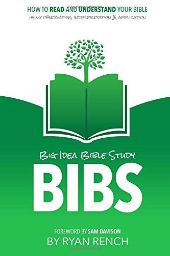 BIBS - Big Idea Bible Study