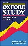 Dizionario Oxford Study Per Studenti D'Inglese (English and Italian Edition)