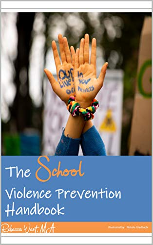 The School Violence Prevention Handbook: A Guide to Empower Students to Create a Violence-Free School (English Edition)
