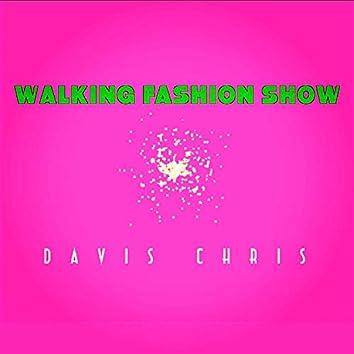Walking Fashion Show