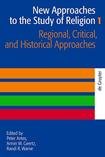 Regional, Critical, and Historical Approaches (New Approaches to the Study of Religion)