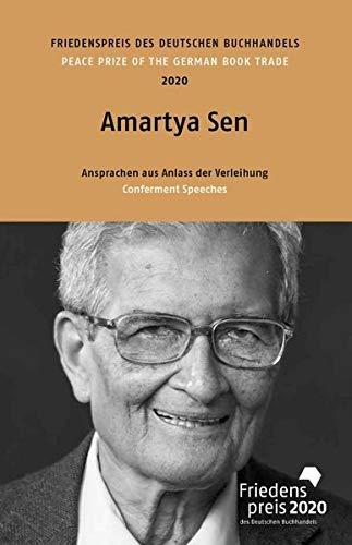 Amartya Sen: Friedenspreis des deutschen Buchhandels 2020. Ansprachen aus Anlass der Verleihung (Friedenspreis des Deutschen Buchhandels - Ansprachen aus Anlass der Verleihung)