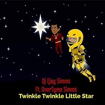 Twinkle Twinkle Little Star (feat. OverTyme Simms)