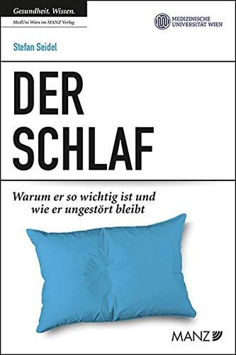 Der Schlaf (Ratgeber der MedUni Wien)