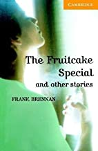 The Fruitcake Special and Other Stories Level 4[FRUITCAKE SPECIAL & OTHER STOR][Paperback]