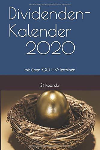 Dividenden-Kalender 2020: mit HV-Terminen von mehr als 100 Unternehmen