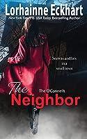 The Neighbor (O'Connells)