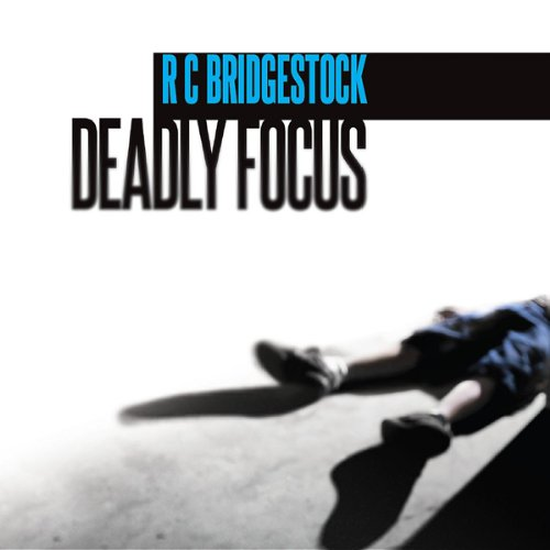 Deadly Focus audiobook cover art