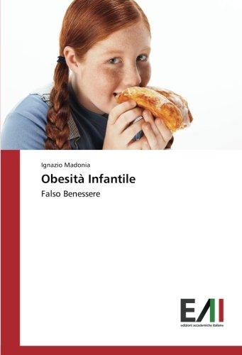 Obesità Infantile: Falso Benessere