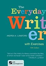The Everyday Writer with Exercises by Lunsford, Andrea A. 5th (fifth) Edition (11/24/2012)