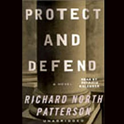 Protect and Defend: A Novel