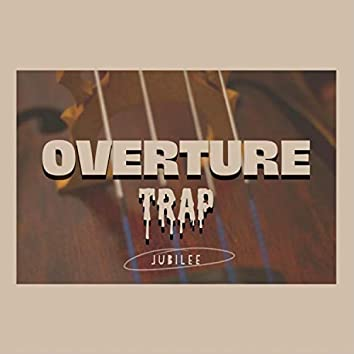 Overture Trap