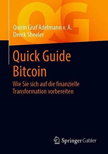 Quick Guide Bitcoin: Wie Sie sich auf die finanzielle Transformation vorbereiten