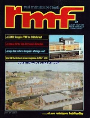 RAIL MINIATURE FLASH [No 271] du 01/07/1986 - LE CONGRES FFMF DE CHATELLERAULT - LE RESEAU HO DU...