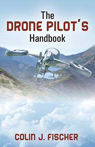 The Drone Pilots Handbook