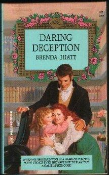 Daring Deception (Legacy of Love) (HRE No. 102) - Book #4 of the Hiatt Regency Classics