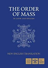The Order of Mass in Latin and English (English and Latin Edition)