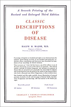Classic Descriptions of Disease: With Biographical Sketches of the Authors