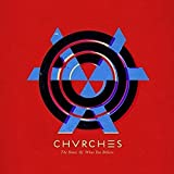 Songtexte von CHVRCHES - The Bones of What You Believe