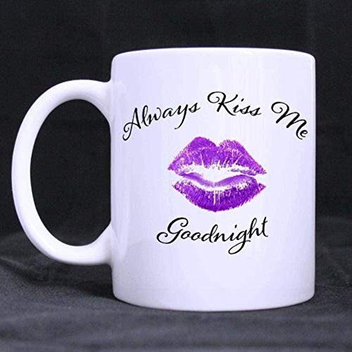 PAWANG La Tazza di caffè Mi Bacia Sempre della Buona Notte Materiale Ceramico Bianco (capacità 11 Once) -11 Once