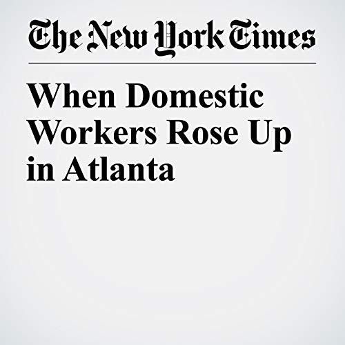 When Domestic Workers Rose Up in Atlanta audiobook cover art