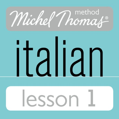 Michel Thomas Beginner Italian Lesson 1 audiobook cover art