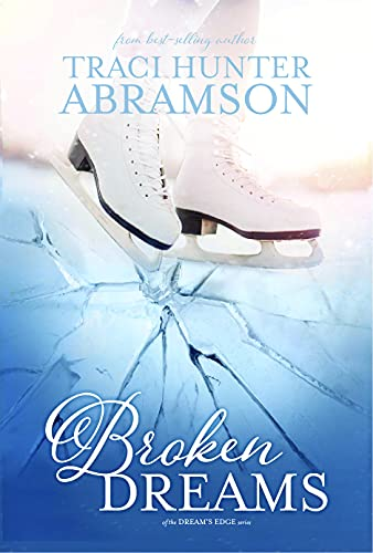 Broken Dreams: (Dream's Edge, #1.5) (English Edition)