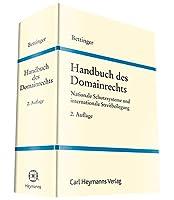 Handbuch des Domainrechts: Nationale Schutzsysteme und internationale Streitbeilegung
