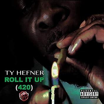 Roll It Up 420