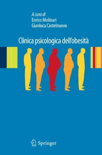 Clinica Psicologica Dell'obesità: Esperienze Cliniche e di Ricerca (Italian Edition)