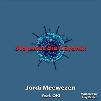 Stop Met Die Corona! (feat. Oki)