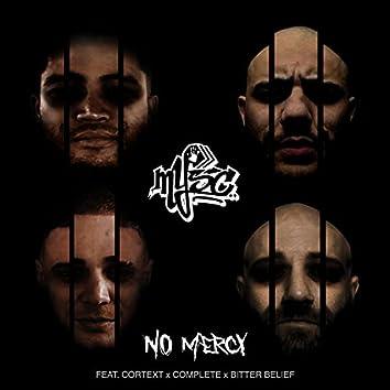 No Mercy (feat. Cortext, Complete & Bitter Belief)