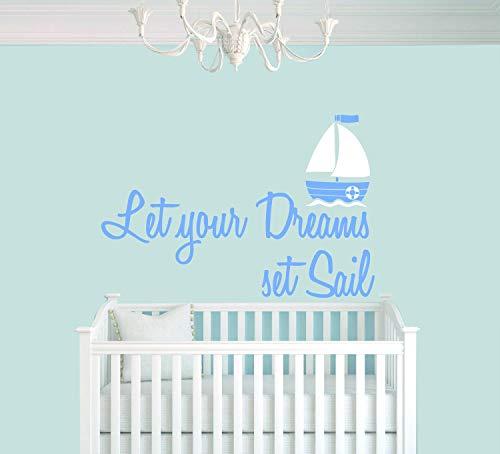 Wall Art Sticker mural pour chambre d'enfant Motif Let Your Dreams Set Sail and Ship Baby Boyroom Nursery - Facile à appliquer