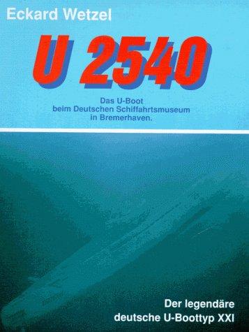 U 2540. Das U- Boot beim Deutschen Schiffahrtsmuseum in Bremerhaven