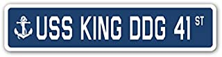 USS King DDG 41 Street Sign us Navy Ship Veteran Sailor Gift