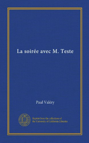 La soirée avec M. Teste (Vol-1) (French Edition)