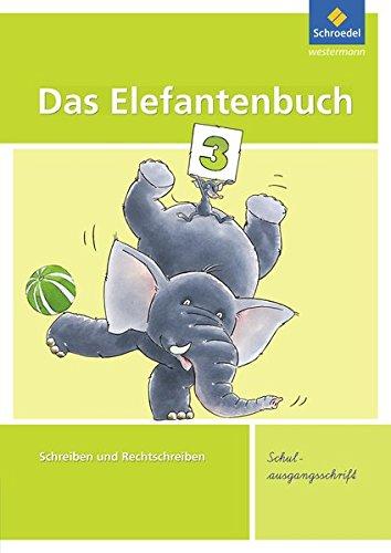 Das Elefantenbuch - Ausgabe 2010: Arbeitsheft 3 SAS