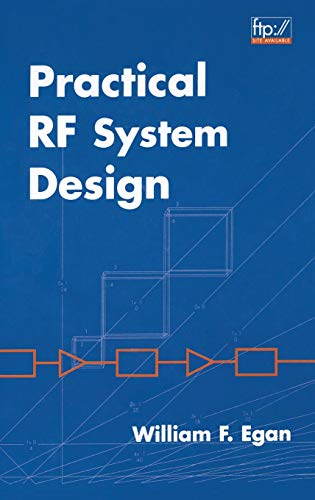 Practical RF System Design (Wiley - IEEE)