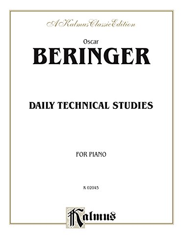 Daily Technical Studies for Piano (Kalmus Edition) (English Edition)