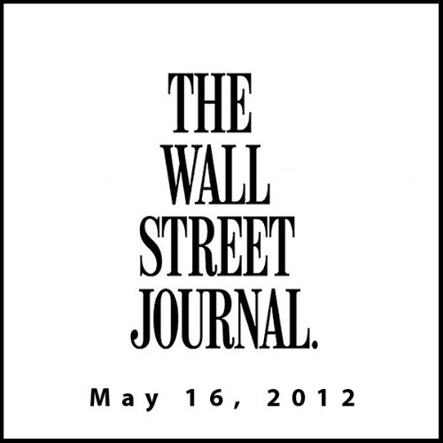 The Morning Read from The Wall Street Journal, May 16, 2012 copertina