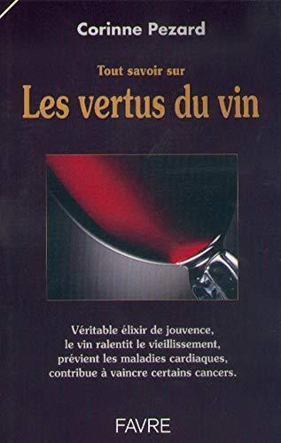 Tout savoir sur les vertus du vin
